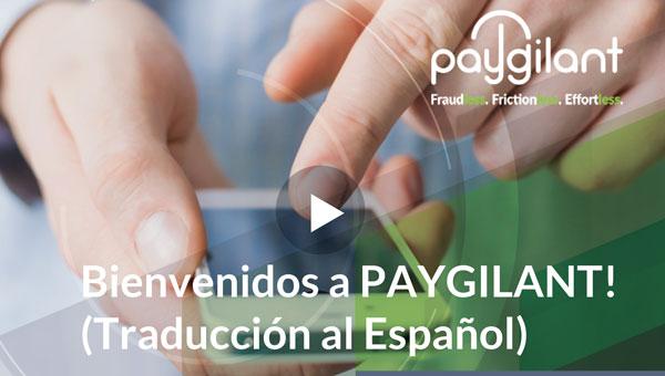 Bienvenidos a PAYGILANT! (Traducción al Español)