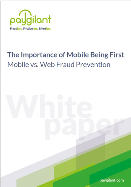The Importance of Mobile First  Mobile vs. Web Fraud Prevention
